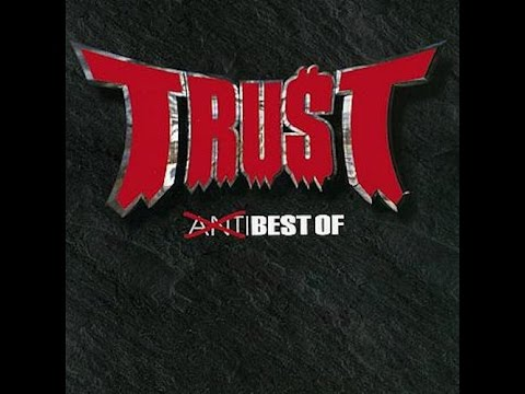 Trust - Antisocial (French version) [HQ]