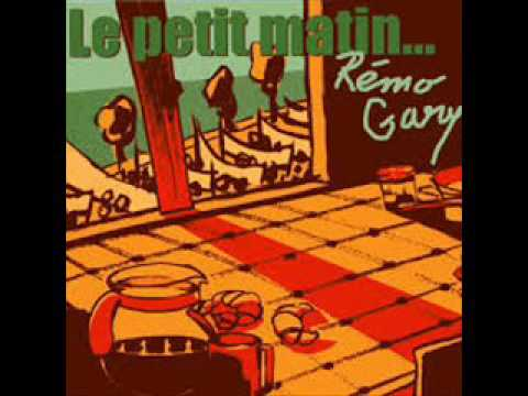Remo Gary - Le petit matin