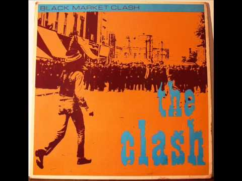 The Clash - Justice Tonight/Kick It Over - Black Market Clash