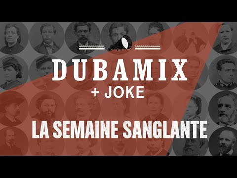 DUBAMIX ft. JOKE - La Semaine Sanglante (Paroles)